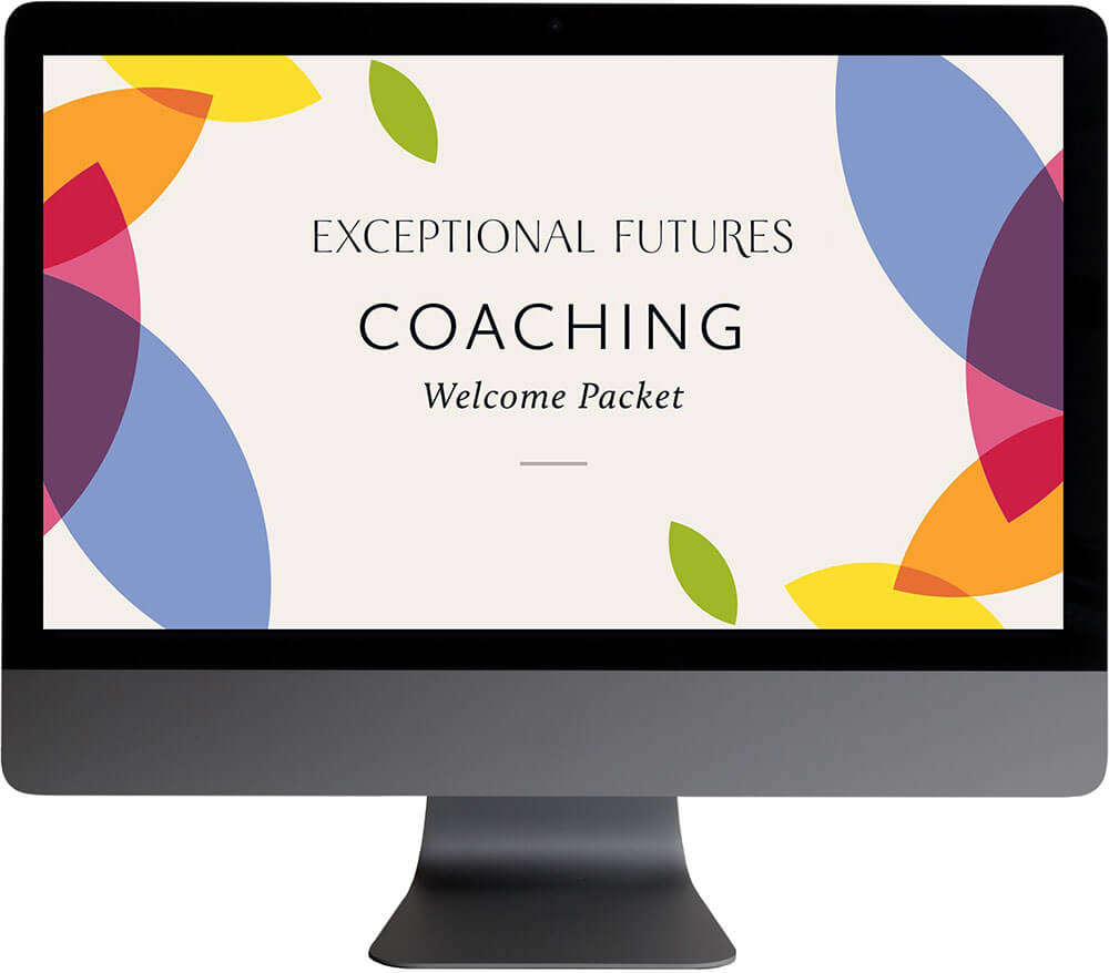 Exceptional Futures Coaching Welcome Packet