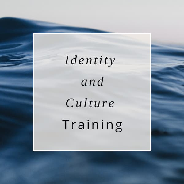 "Ocean image with ""identity and culture training"" written on it."