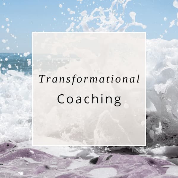 "Ocean image with ""transformational coaching"" written on it."